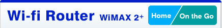 WiMAX2+ [Home/On the Go]
