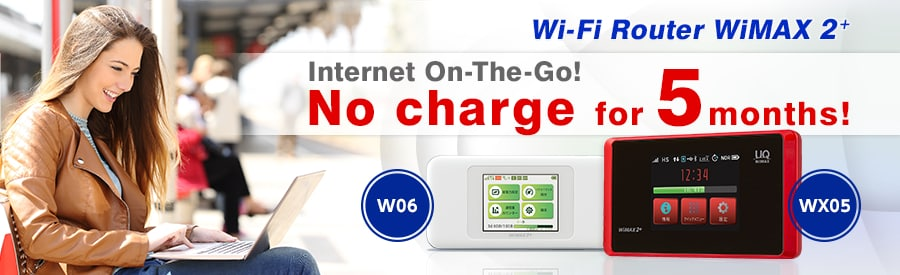 Asahi Net's WiMAX 2+. Take your internet on-the-go with a Wi-Fi router! Monthly charges are free for maximum five months.
