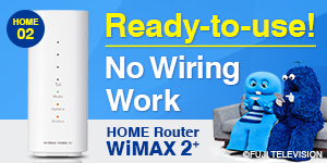 Ready-to-use! No wiring Work | WiMAX 2+Home Router