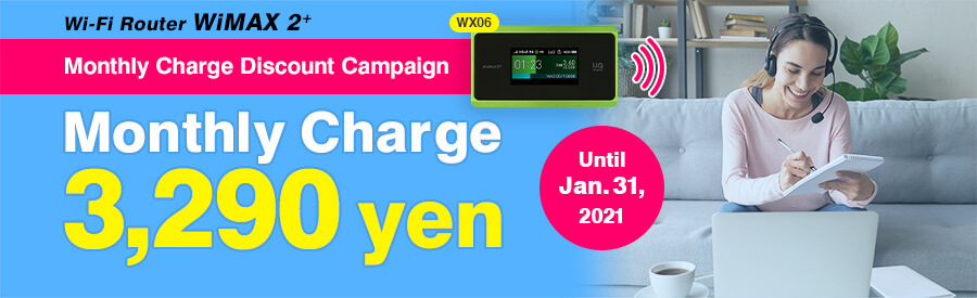 Asahi Net WiMAX 2+ | Monthly Charge Discount Campaign! 3,290 yen per month