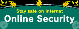 Stay safe on internet Online Security